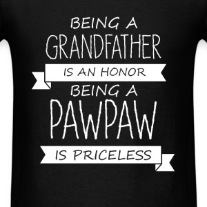 Pawpaw - Being a grandfather is an honor, being a  - Men's T-Shirt