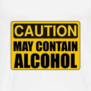 Caution May Contain Alcohol - Men's Premium T-Shirt