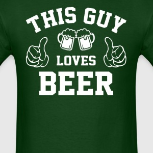 This Guy Loves Beer - Men's T-Shirt