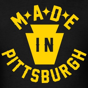 Made In Pittsburgh T-Shirts - Men's T-Shirt