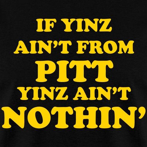 Yinz Ain't Nothin'