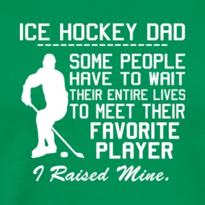 Proud Ice Hockey Dad T Shirt - Men's Premium T-Shirt