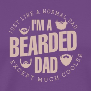 I'm A Bearded Dad T Shirt - Men's Premium T-Shirt