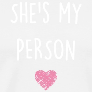 Shes My Person T Shirt - Men's Premium T-Shirt