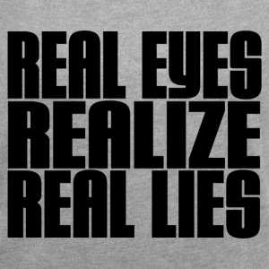 REAL LIES T-Shirts - Women´s Roll Cuff T-Shirt