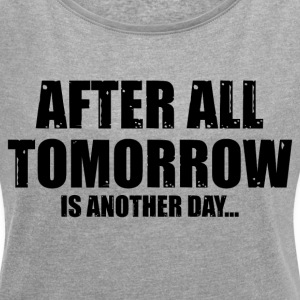 ANOTHER DAY FUNNY EXCUSES T-Shirts - Women´s Rolled Sleeve Boxy T-Shirt