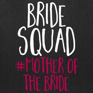 Bride Squad Mother Bride Bags & backpacks - Tote Bag