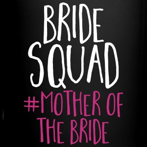 Bride Squad Mother Bride Mugs & Drinkware - Full Color Mug
