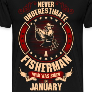 Never Underestimate A Fisherman Who Was Born In T-Shirts - Men's Premium T-Shirt