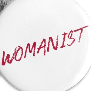 WOMANIST Buttons - Small Buttons