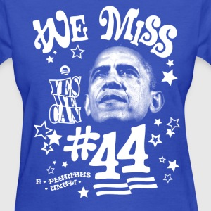 We Miss #44 (Barack Obama) t-shirt - Women's T-Shirt