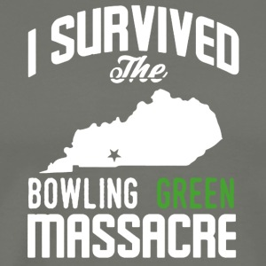 I Survived The Bowling Green Massacre Shirt - Men's Premium T-Shirt