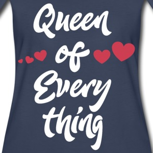 Queen of Everything T-Shirts - Women's Premium T-Shirt