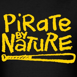Pirate By Nature T-Shirts - Men's T-Shirt