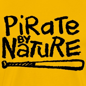 Pirate By Nature T-Shirts - Men's Premium T-Shirt