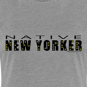 Native New Yorker Woman Shirt - Women's Premium T-Shirt