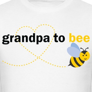 Grandpa To Bee T-Shirts - Men's T-Shirt