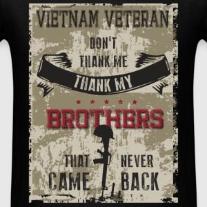 Vietnam Veteran - Vietnam Veteran-don't thank me t - Men's T-Shirt