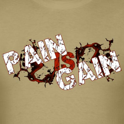 pain is gain