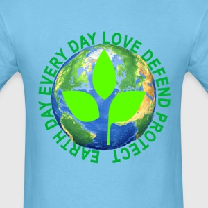 earth_day_every_day_love_defend_protect_ - Men's T-Shirt