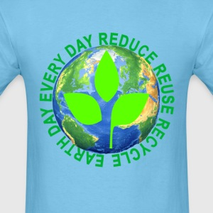 earth_day_every_day_reduce_reuse_recycle - Men's T-Shirt