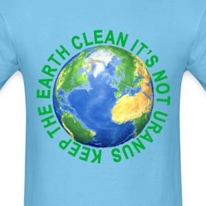 keep_the_earth_clean_ - Men's T-Shirt