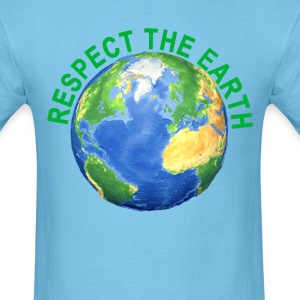 respect_the_earth_ - Men's T-Shirt
