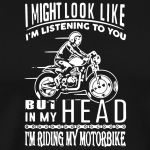 In My Head I'm Riding My Bike T Shirt - Men's Premium T-Shirt