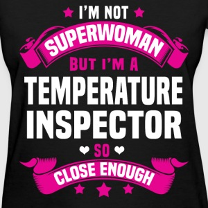 Temperature Inspector T-Shirts - Women's T-Shirt