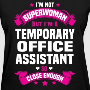 Temporary Office Assistant T-Shirts - Women's T-Shirt