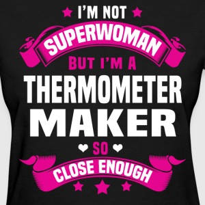 Thermometer Maker T-Shirts - Women's T-Shirt