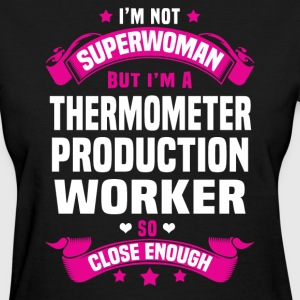 Thermometer Production Worker T-Shirts - Women's T-Shirt