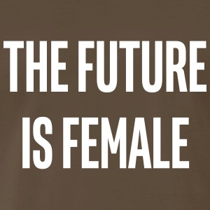 the future is female - Men's Premium T-Shirt