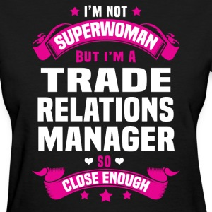 Trade Relations Manager T-Shirts - Women's T-Shirt