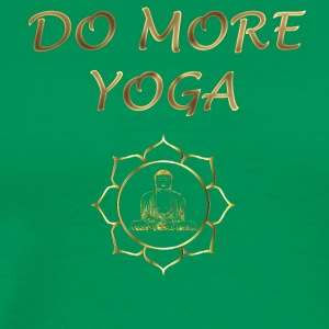 Do more yoga - Men's Premium T-Shirt