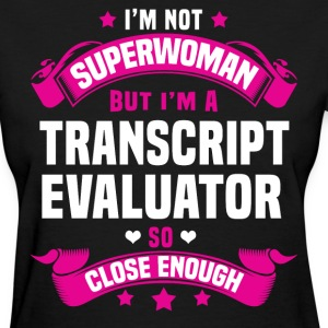 Transcript Evaluator T-Shirts - Women's T-Shirt