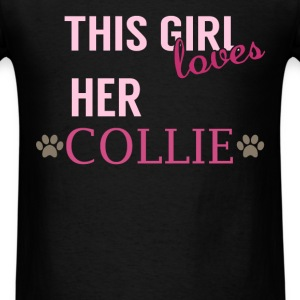 Collie - This girl loves her collie - Men's T-Shirt
