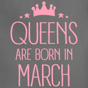 Queens Are Born In March Aprons - Adjustable Apron