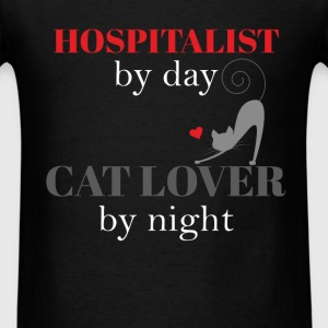 Hospitalist - Hospitalist by day, cat lover by nig - Men's T-Shirt