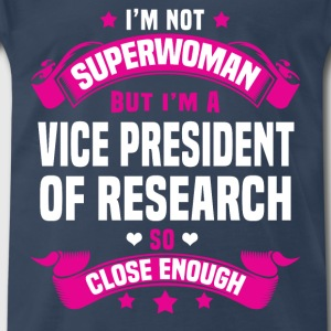 Vice President of Research T-Shirts - Men's Premium T-Shirt