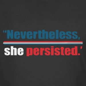 Nevertheless She Persisted - Men's 50/50 T-Shirt
