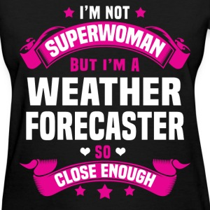 Weather Forecaster T-Shirts - Women's T-Shirt