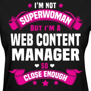 Web Content Manager T-Shirts - Women's T-Shirt