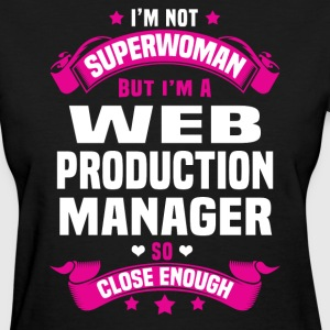 Web Production Manager T-Shirts - Women's T-Shirt