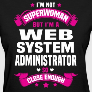 Web System Administrator T-Shirts - Women's T-Shirt