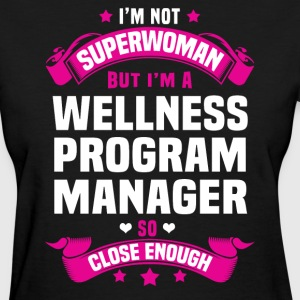 Wellness Program Manager T-Shirts - Women's T-Shirt