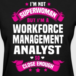 Workforce Management Analyst T-Shirts - Women's T-Shirt