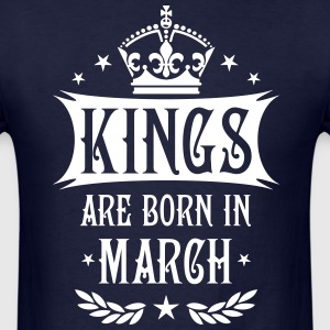 Kings are born in March King Birthday Gift Vintage - Men's T-Shirt