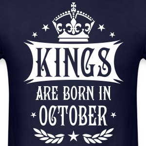 Kings are born in October King Birthday Gift Vinta - Men's T-Shirt