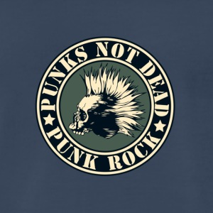PUNKS NOT DEAD PUNK ROCK T SHIRT - Men's Premium T-Shirt